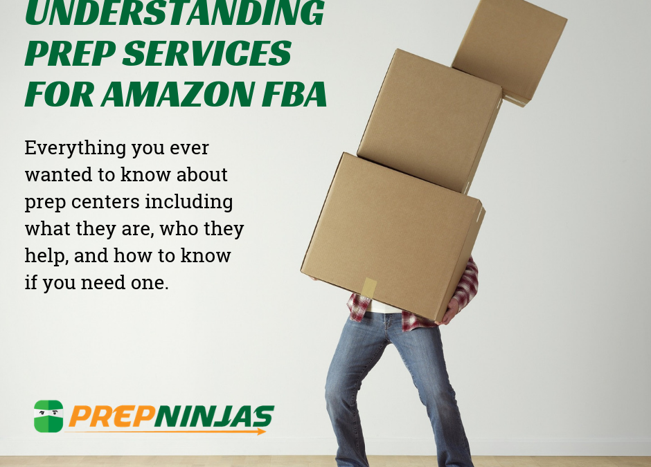 Understanding Prep Services for Amazon FBA